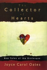 The Collector of Hearts: New Tales of the Grotesque