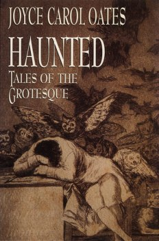 Haunted: Tales of the Grotesque