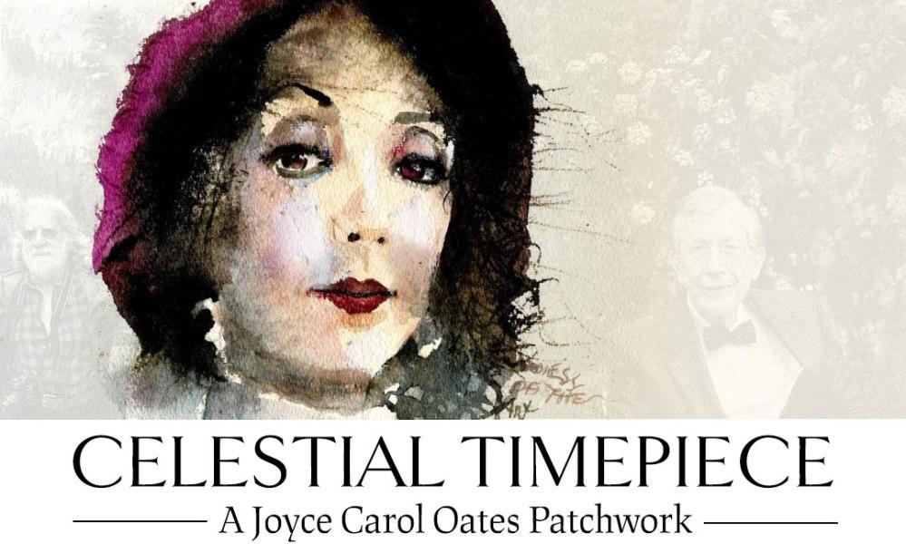 Celestial Timepiece: A Joyce Carol Oates Patchwork