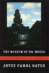 The Museum of Dr. Moses: Tales of Mystery and Suspense