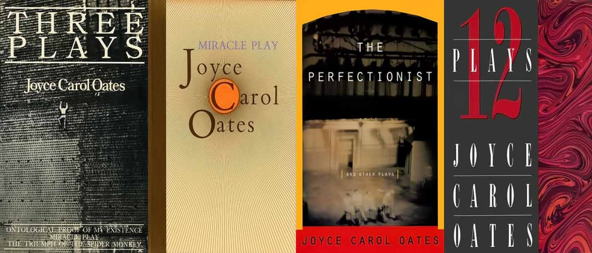The Plays of Joyce Carol Oates