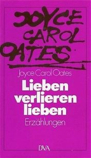 lieben-verlieren-lieben-erzahlungen-c-oates-joyce